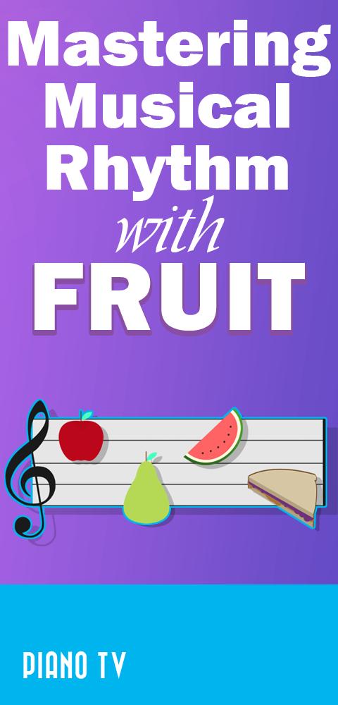 master-musical-rhythm-fruit-music-piano-tv-pianotv
